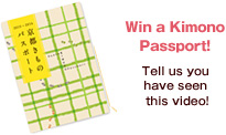 Win a Kimono Passport! Tell us you have seen this video!